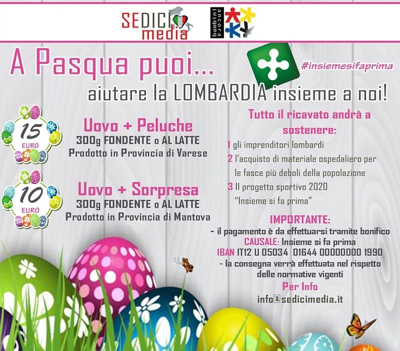 A Pasqua puoi… aiutare la Lombardia insieme a noi!